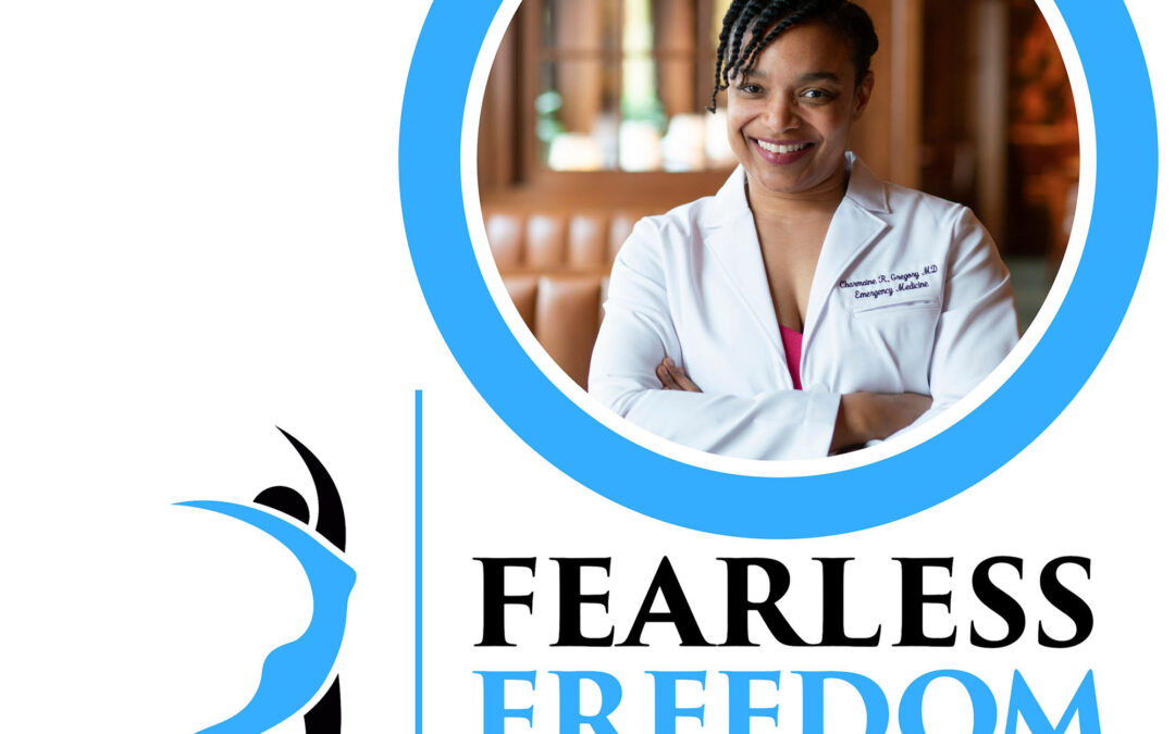 Fearless Freedom with Dr. G Podcast